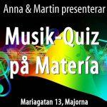 Ikväll 18:00 blir det musikquiz mad Anna&Martin, öl, vin och mat på Materia Majornas blommande uteservering. Om ni kommer dit kan ni även få lyssna på en basspelande kriminolog. :-)